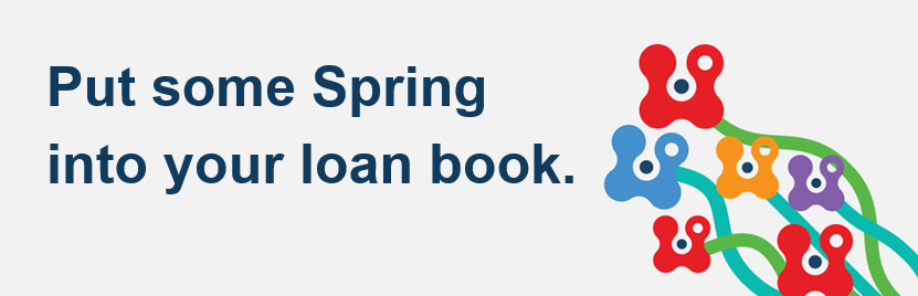Put some spring into your loan book